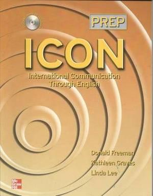 ICON, International Communication Through English 1 Workbook for Students: Level 1: High Beginning to Low Intermediate - Workbook for Student Book