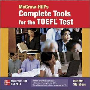 McGraw Hill's Complete Tools for TOEFL Test