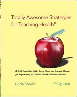 Totally Awesome Strategies for Teaching Health: AND PowerWeb Bind-in Passcard