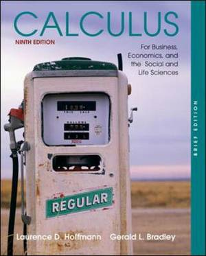 Calculus for Business, Economics, and the Social and Life Sciences: With MathZone