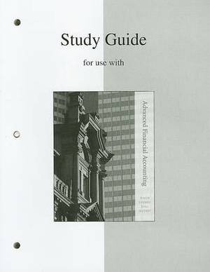 Study Guide for Use with Advanced Financial Accounting