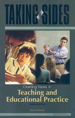 Taking Sides: Clashing Views in Teaching and Educational Practice