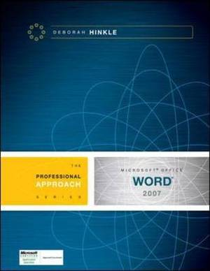 Microsoft Word 2007: A Professional Approach