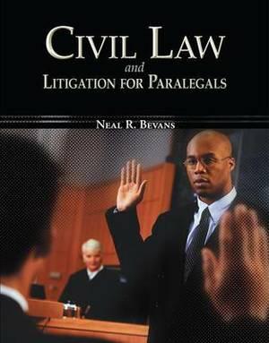 Civil Law & Litigation for Paralegals
