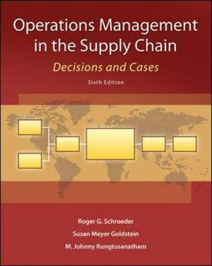 Operations Management in the Supply Chain: Decisions and Cases
