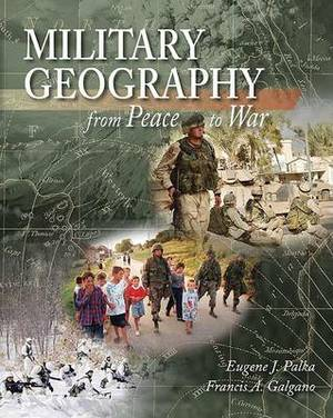 Lsc Cpsx (U S Military Academy): Cpsr Military Geography: From Peace to War