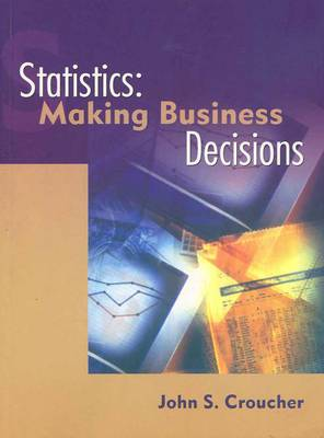 Statistics: Making Business Decisions