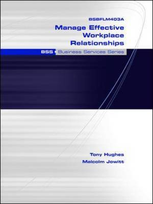 Manage Effective Workplace Relationships