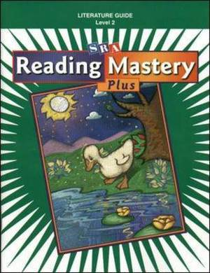 Reading Mastery 2: Literature Guide: 2001