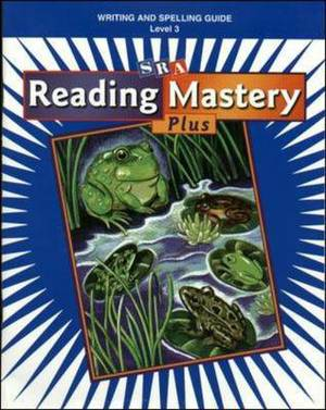 Reading Mastery Plus Grade 3, Writing/Spelling Guide
