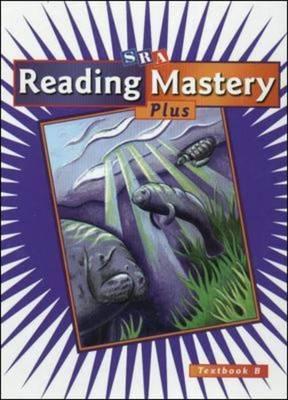 Reading Mastery: Textbook B, Grade 4