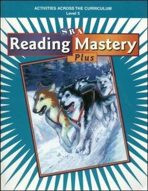 Reading Mastery Plus Grade 5, Activities Across the Curriculum