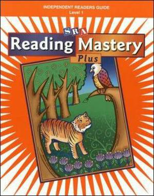 Reading Mastery I Independent Readers: Guide to Independent Readers