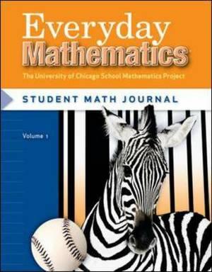 Everyday Mathematics, Grade 3, Student Math Journal: Volume 1