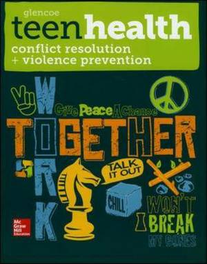 Teen Health, Conflict Resolution and Violence Prevention: 2014