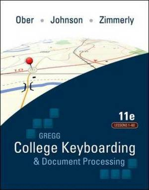 Gregg College Keyboarding and Document Processing (GDP): Microsoft Office Word 2010: Lessons 1-60 : Text