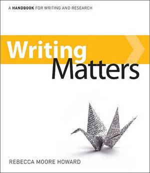 Writing Matters: A Handbook for Writing and Research