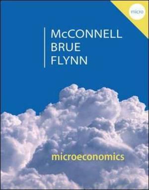 Microeconomics: Principles, Problems, & Policies