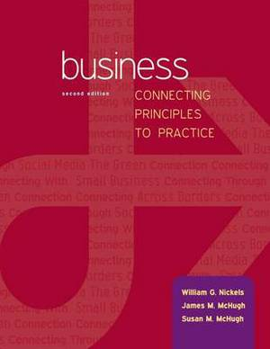 Business: Connecting Principles to Practice with Connect Plus