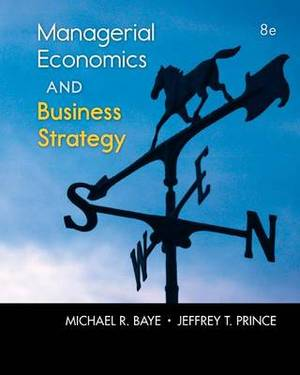 Managerial Economics and Business Strategy with Access Code