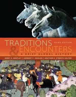 Traditions & Encounters with Online Access Code  : A Brief Global History