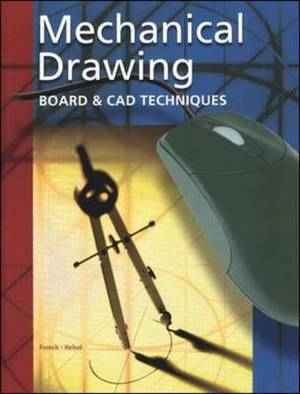Mechanical Drawing: Board and CAD Techniques