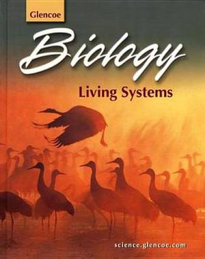 Student Edition: SE Biology:Living Systems 2003
