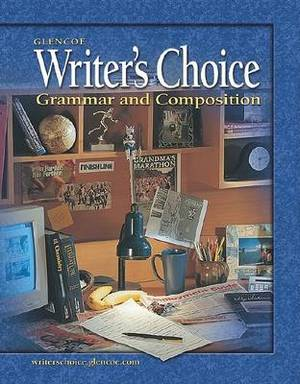 Writer's Choice: Grammar and Composition, Grade 11