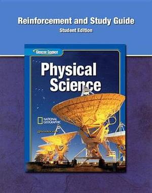 Glencoe Physical Iscience, Reinforcement and Study Guide, Student Edition