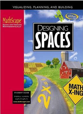 Designing Spaces: Visualizing, Planning, and Building