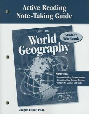 Glencoe World Geography, Active Reading Note-Taking Guide: Student Workbook