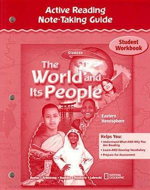 The World and Its People: Eastern Hemisphere, Active Reading Note-Taking Guide, Student Workbook