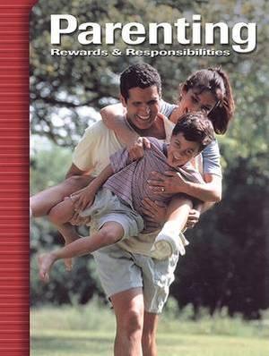Parenting: Rewards & Responsibilities