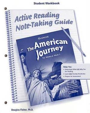 The American Journey to World War I, Active Reading Note-Taking Guide, Student Workbook