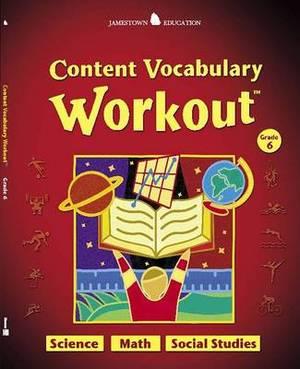 Content Vocabulary Workout Grade 6