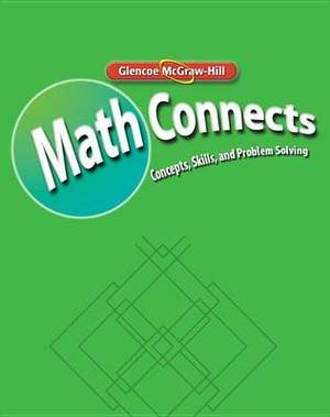 Math Connects: Concepts, Skills, and Problem Solving, Course 3, Math Skills Maintenance Workbook