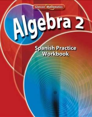 Algebra 2: Libro de Ejercicios de Practica
