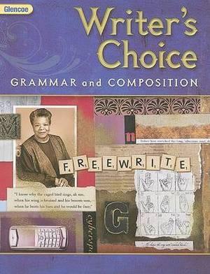 Glencoe Writer's Choice: Grammar and Composition, Grade 9