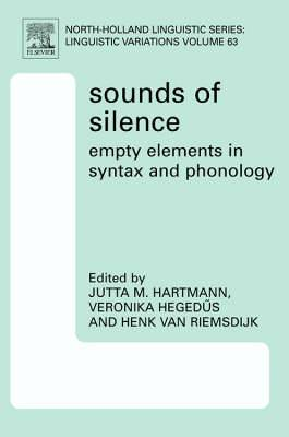 Sounds of Silence: Empty Elements in Syntax and Phonology