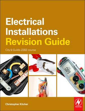 Electrical Installations Revision Guide: City & Guilds 2391 Course