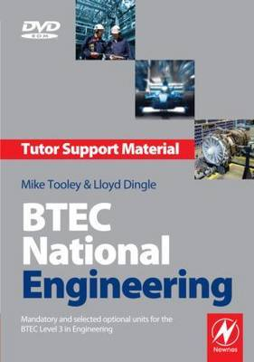 BTEC National Engineering Tutor Support Material: Mandatory and Selected Optional Units for the BTEC National in Engineering