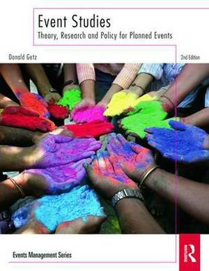 Event Studies: Theory, Research and Policy for Planned Events
