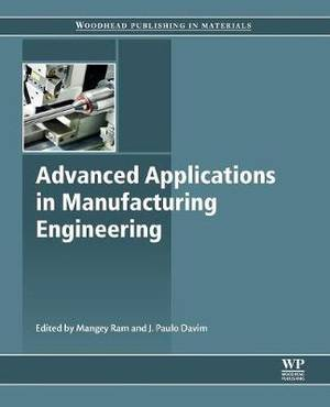 Advanced Applications in Manufacturing Engineering