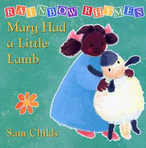 Rainbow Rhymes: Red: Mary Had a Little Lamb