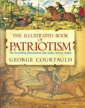 The Illustrated Book of Patriotism