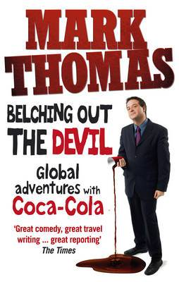 Belching Out the Devil: Global Adventures with Coca-Cola