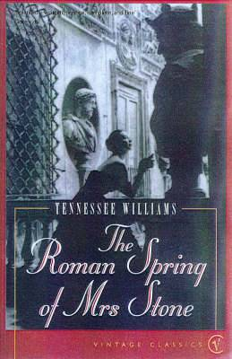 The Roman Spring of Mrs.Stone