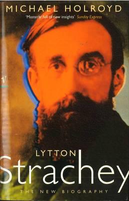 Lytton Strachey:The New Biography