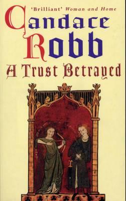 A Trust Betrayed: v. 1