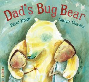 Dad's Bug Bear